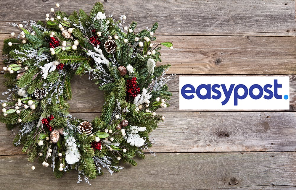 EasyPost's Holiday Happenings