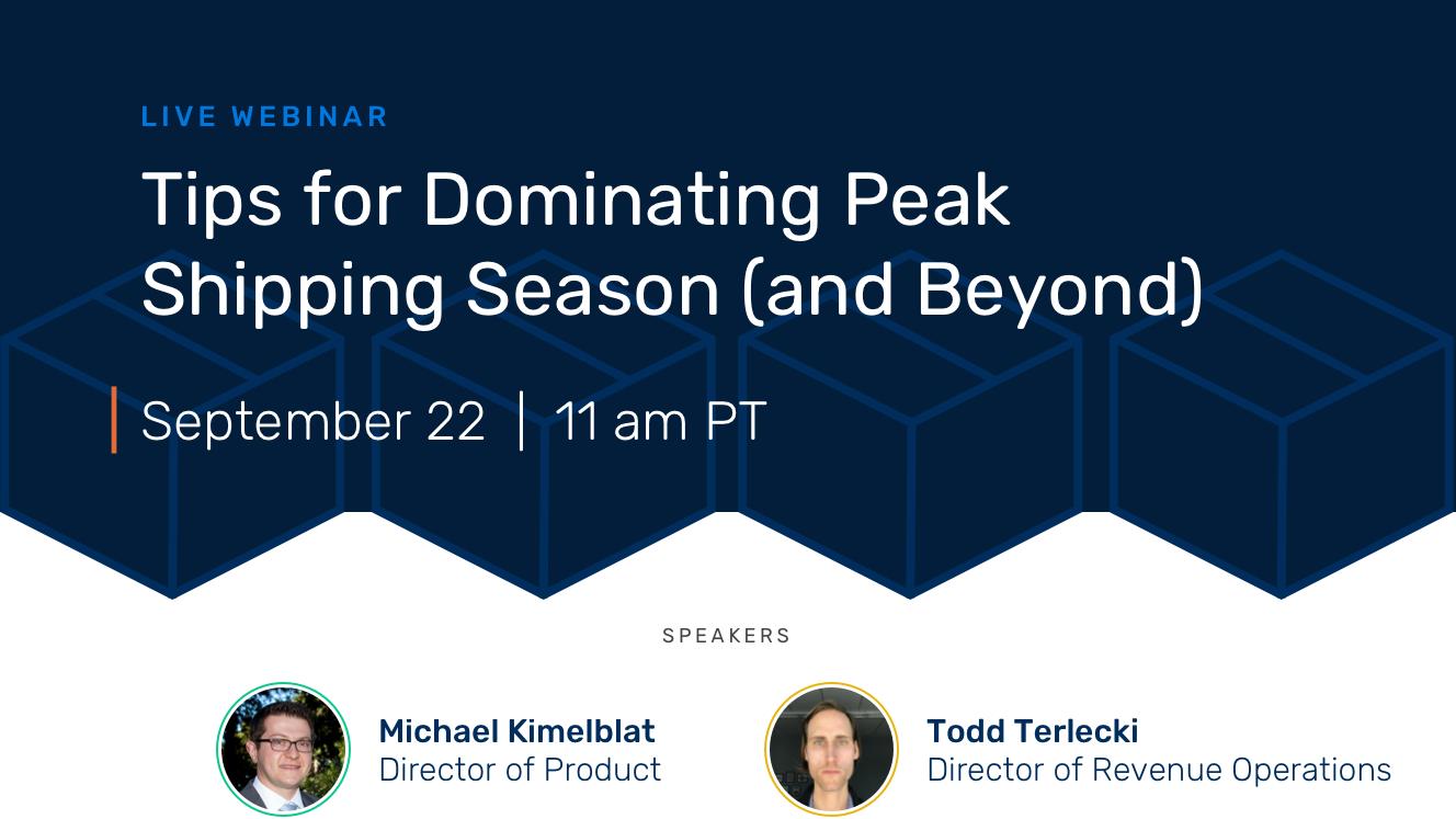 Tips for Dominating Peak Shipping Season: Live Webinar Photo
