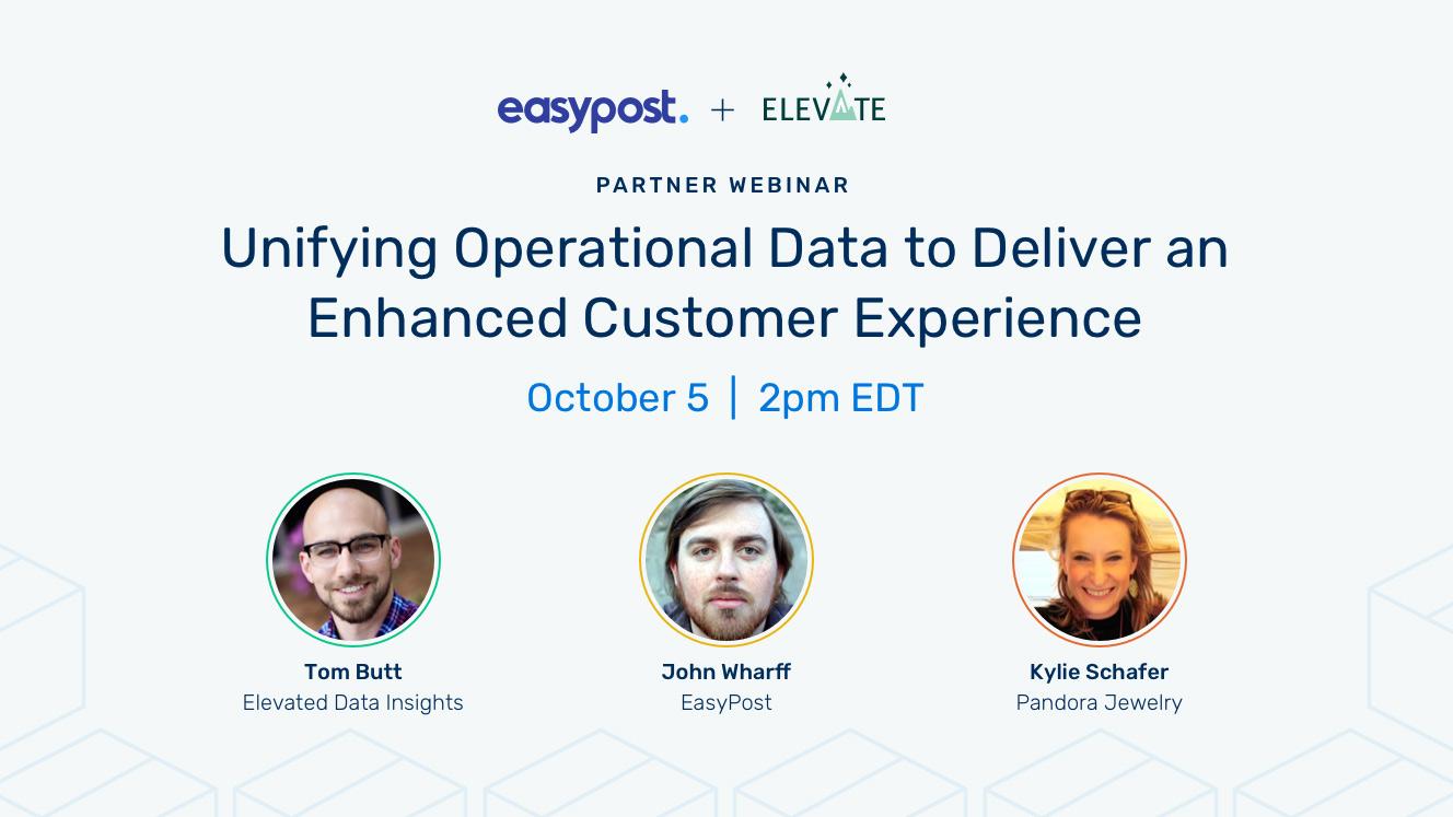 EasyPost + Elevate Partner Webinar October 5th, 2021