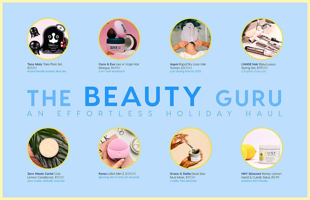 The Beauty Guru: An Effortless Holiday Haul