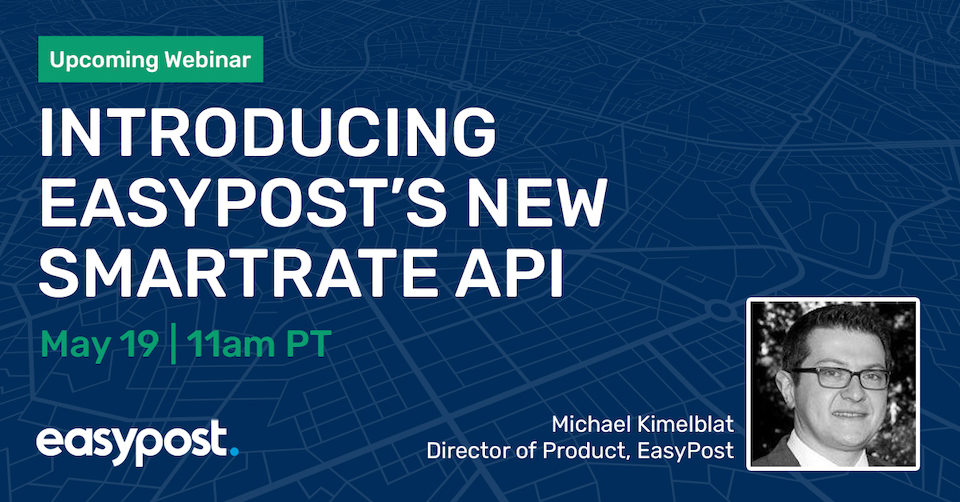 Introducing EasyPost's New SmartRate API Webinar
