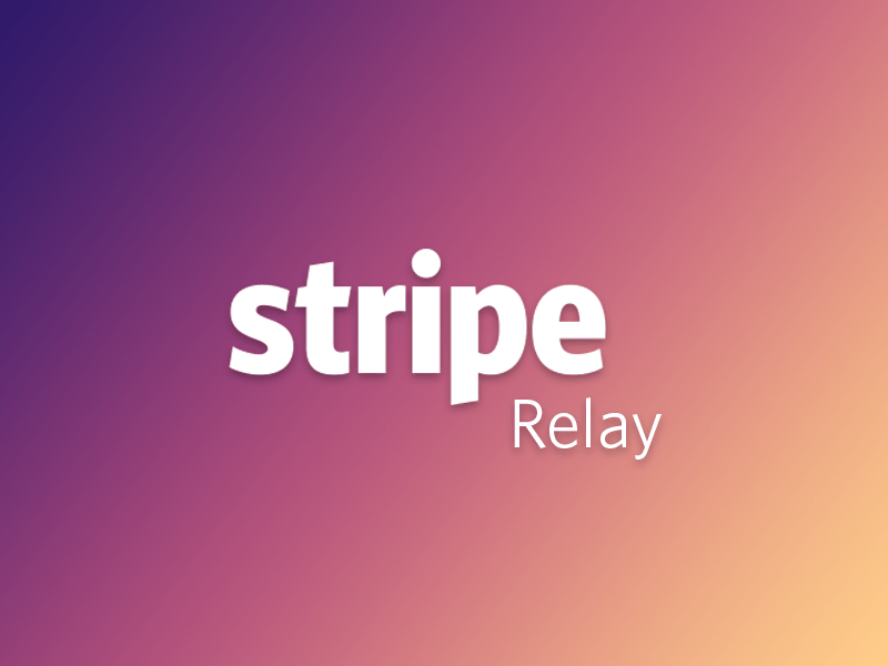 Stripe Relay